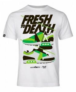 T-Shirt Fresh To Death AnyForty