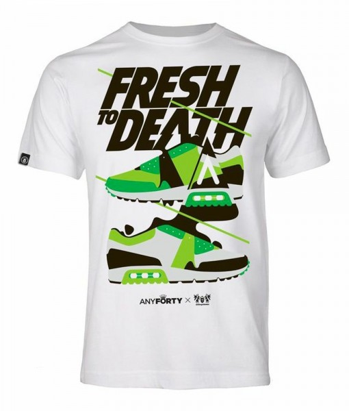 T-Shirt Fresh To Death AnyForty